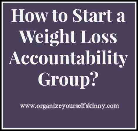 How to Start a weight loss accountability group