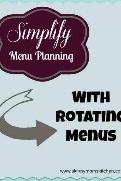 Simplify Menu Planning With Rotating Menus