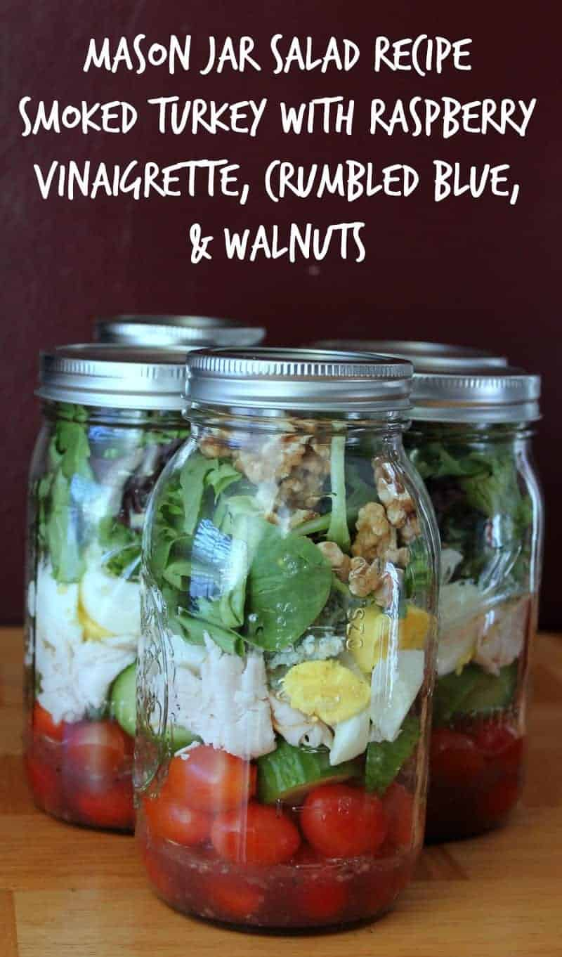Mason Jar Salad Recipe: Smoked Turkey With Raspberry Vinaigrette, Crumbled Blue, and Walnuts