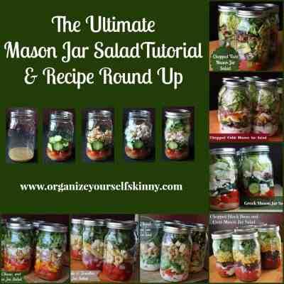 The Ultimate Mason Jar Salad Tutorial and Recipe Round Up. How to make Salad in a Jar. Mason Jar Salad Recipes
