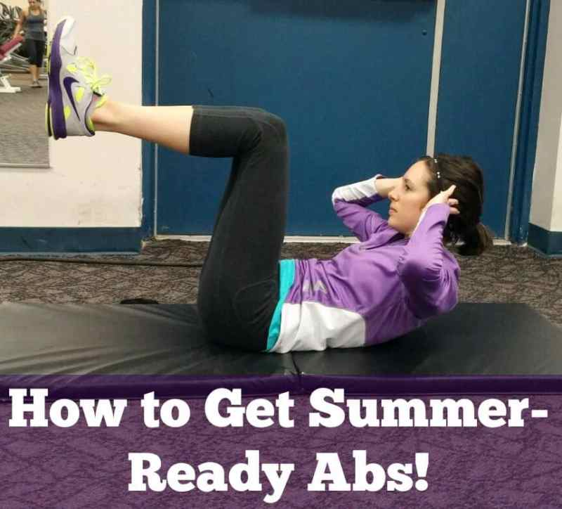 How to Get Summer-Ready Abs