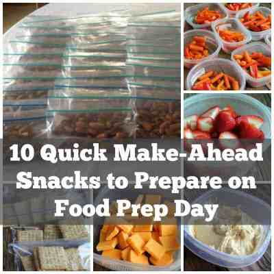 10 Quick Make-ahead Snacks to Prepare on Food Prep Day