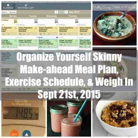 Make-ahead meal plan, exercise schedule, and weigh in