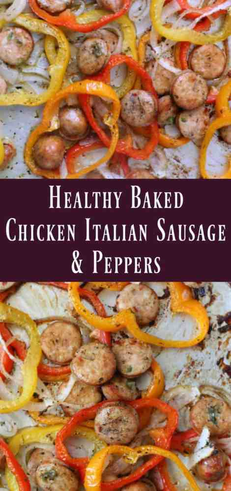 Healthy Baked Chicken Italian Sausage and Peppers