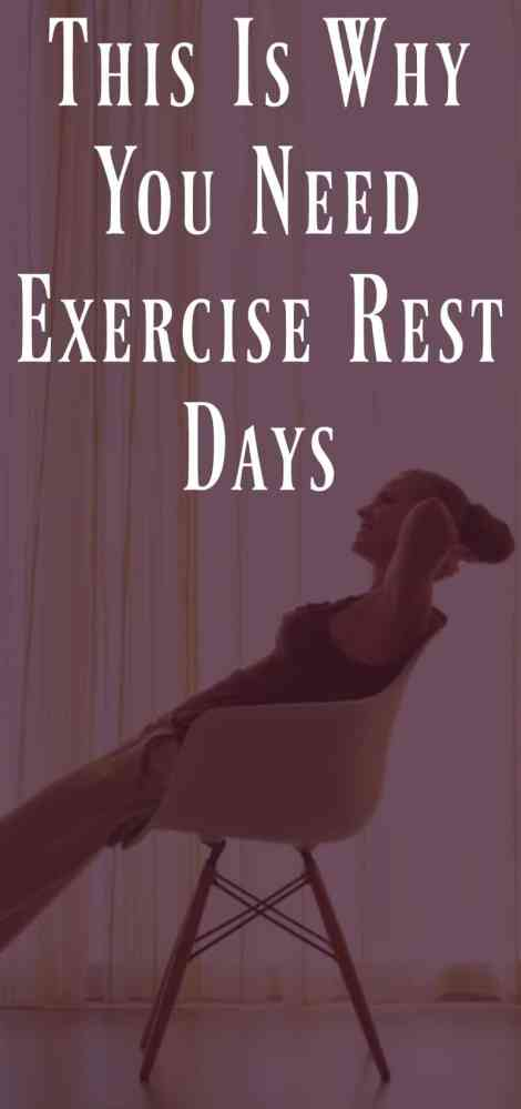This is Why You Need Exercise Rest Days