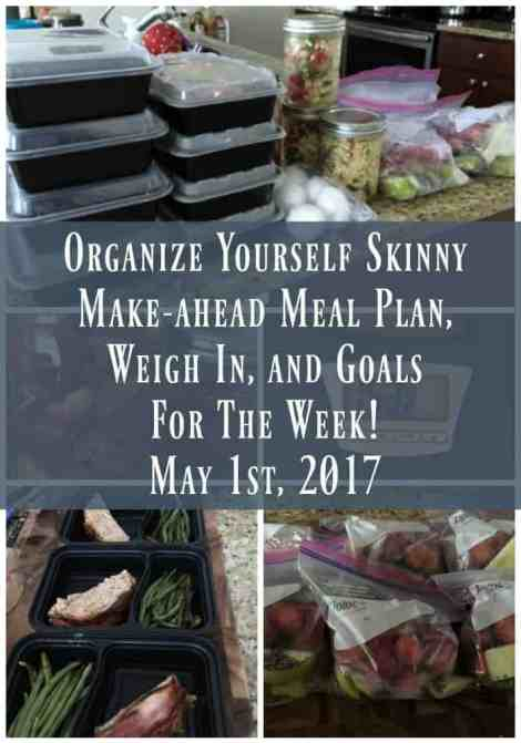 Make-ahead Meal Plan, Weigh In, ad Goals For The Week May 1st