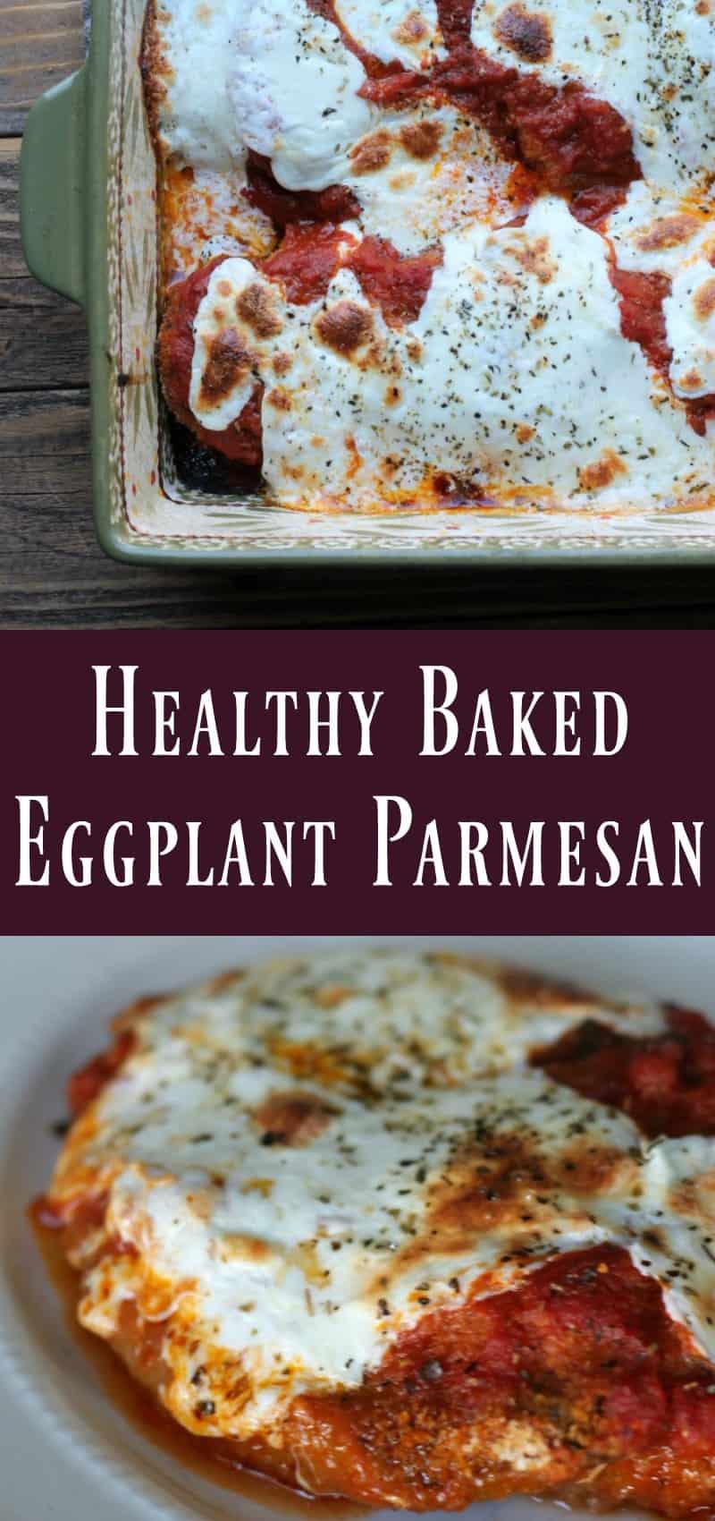 Healthy baked eggplant parmesan recipe