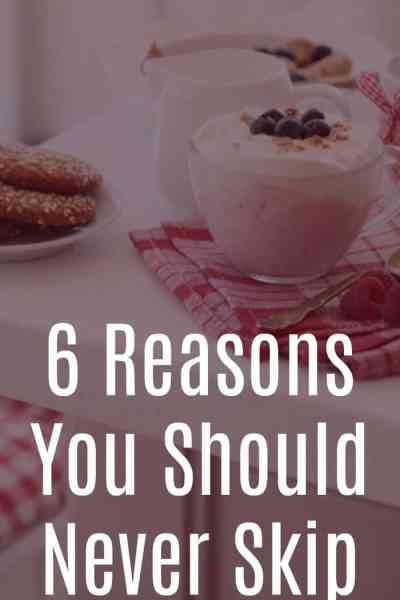 6 Reasons You Should Never Skip Meals!