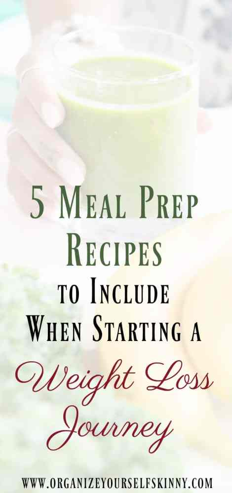 5 meal prep recipe to include when starting a weight loss journey