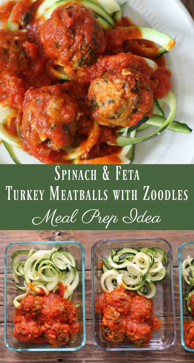 Meal Prep Idea: Spinach and Feta Turkey Meatballs with Zoodles #mealprep #mealprepidea