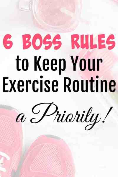 Rules to Keep Your Exercise Routine a Priority. #exercise #exercisehabits #beginnerexercise