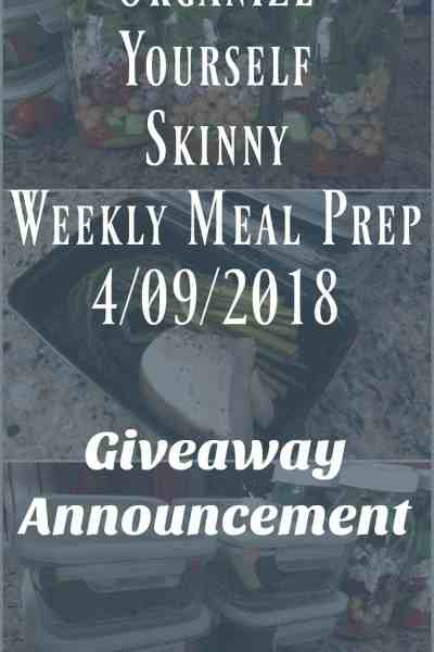 Weekly Meal Prep and an Announcement {April 9th, 2018}