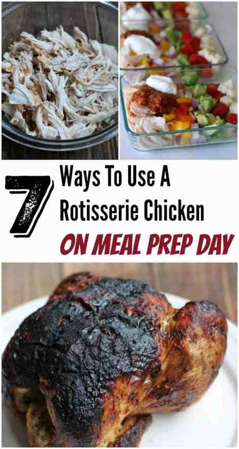 Rotisserie chicken recipes to use on meal prep day