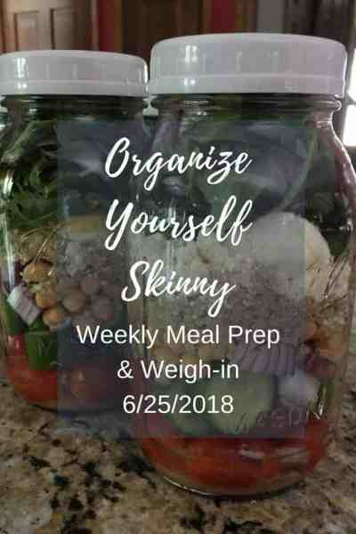 Weekly Meal Prep & Weigh-in {June 25th, 2018}