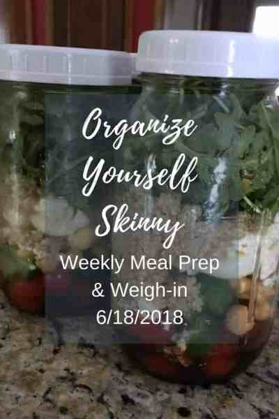 Weekly Meal Prep and Weigh-in {June 18th, 2018)