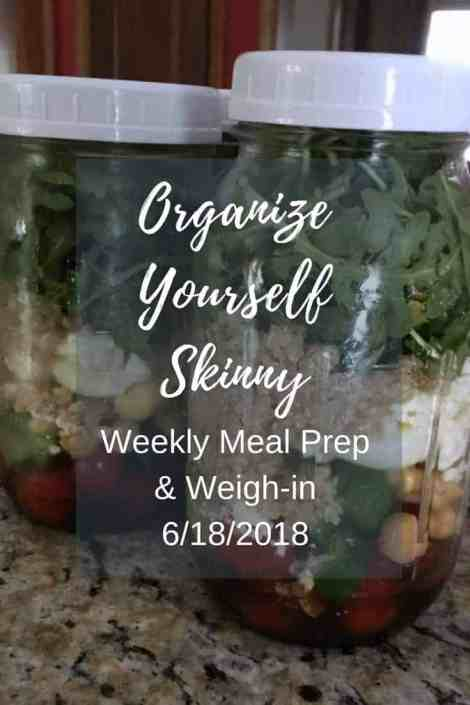 Meal Prep and Weigh In June 18 2018