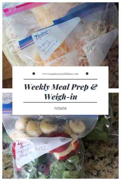 Weekly Meal Prep & Weigh-In {November 6th, 2018}