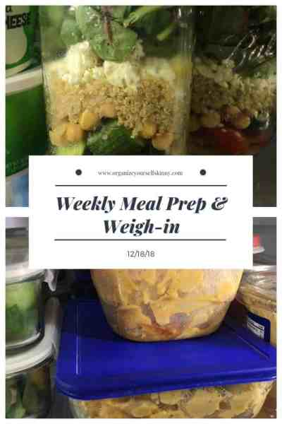 Weekly Meal Prep & Weigh In {December 18th, 2018}