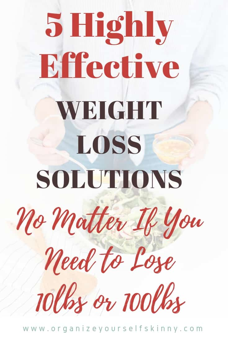 weight loss solutions no materr if you need to lose 10lbs or 100lbs