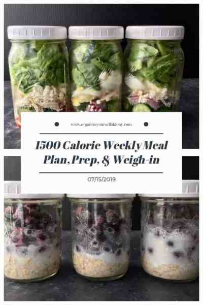 1500 Calorie Weekly Meal Plan, Food Prep, and Weigh-in {July 15th, 2019}