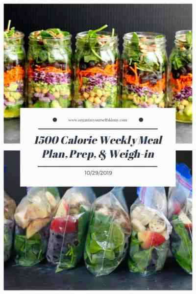 1500 Weekly Meal Plan, Food Prep, and Weigh In