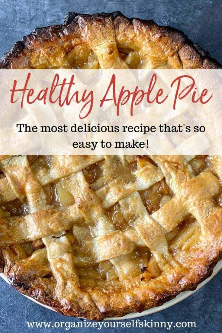 Healthy Apple Pie Recipe. This is the best apple pie recipe that's so easy to make and can be prepared ahead of time.