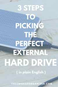 3 Steps to Picking the Perfect External Hard Drive