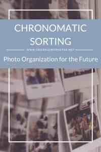 Chronomatic Sorting: Photo Organization for the Future