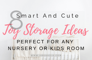 8 Toy Storage Ideas