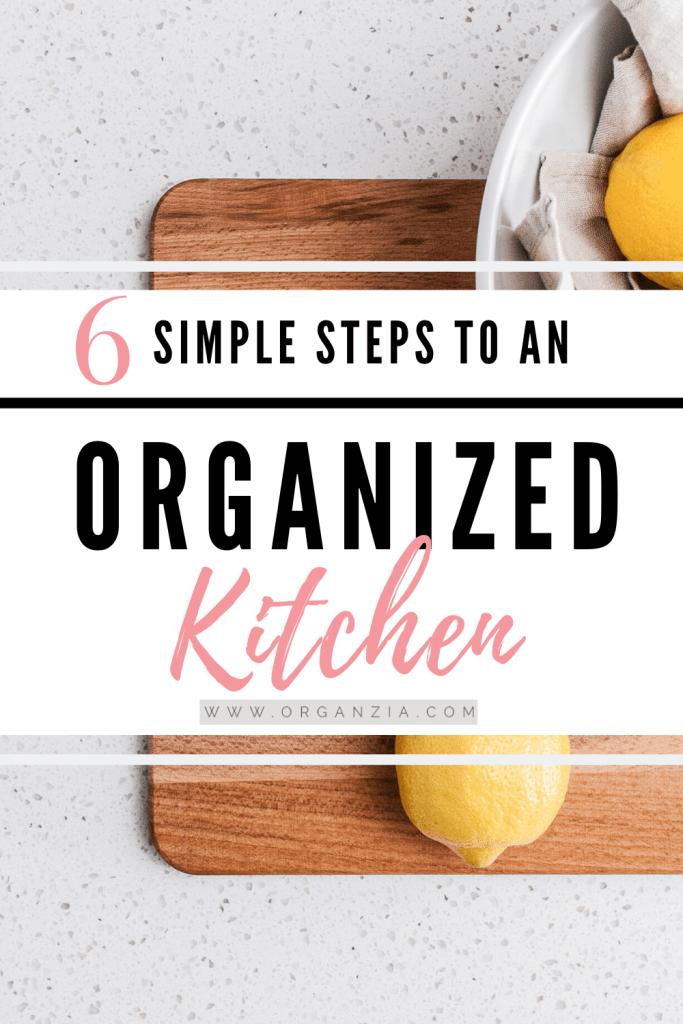 Organized Kitchen - 6 Simple Tips