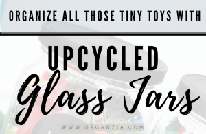 Use Upcycled Glass Jars for storing tiny toys
