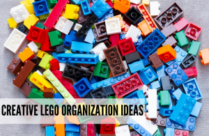 Creative Lego organization ideas