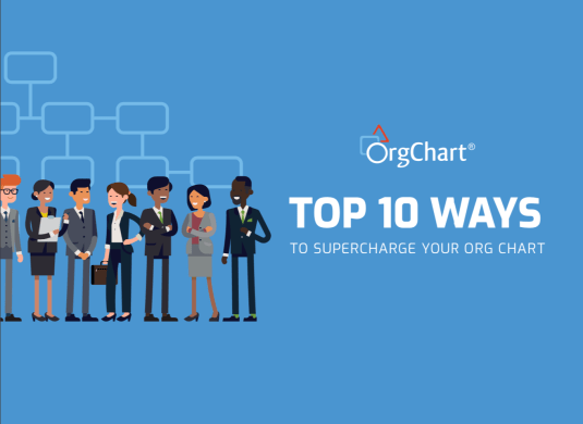 Top 10 Ways to Super Charge Your Org Charts eBook