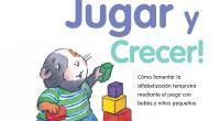 ¡Leer, jugar y crecer! es un programa para bebés y niñospequeños que fomenta el desarrollo y la alfabetización a través de la lectura y el juego. Jugar con su hijo […]