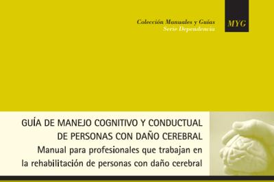 GUÍA DE MANEJO COGNITIVO Y CONDUCTUAL   DE PERSONAS CON DAÑO CEREBRAL   IMAGEN