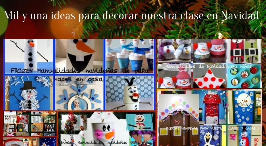 Ideas Para Decorar Puertas En Navidad.Mil Y Una Ideas Para Decorar Nuestra Clase En Navidad