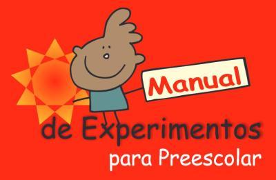 manual de experimentos para infantil o preescolar