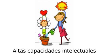 Orientaciones educativas. Alumnado con altas capacidades intelectuales