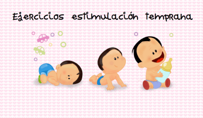 ejercicios de estimulacion temprana