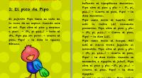 Continuamos con nuestraserie de cuentos para trabajar todas y cada una de las letras, seguimos con la letra i, con este fantásticocuento titulado,El pico de Pipo El pajarito Pipo tiene […]