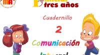 """Segundocuadernillo de la serie """"Comunicación integral 3 años"""" de elaboración propia. Las fichas están publicadas individualmente y en formato de cuadernillo, para facilitar el uso de los/las maestros/as y/o padres […]"""