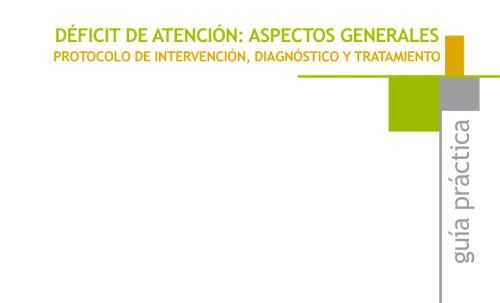tdah-aspectos-generalesprotocolo-de-intervencion-diagnostico-y-tratamiento