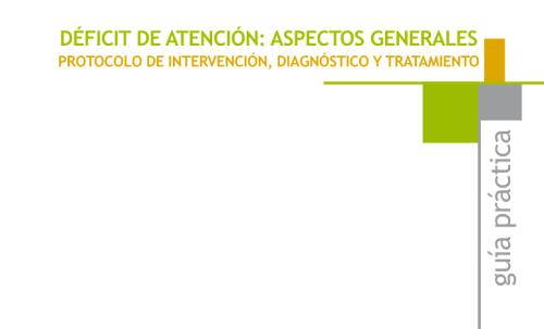 tdah-aspectos-generalesprotocolo-de-intervencion-diagnostico-y-tratamiento