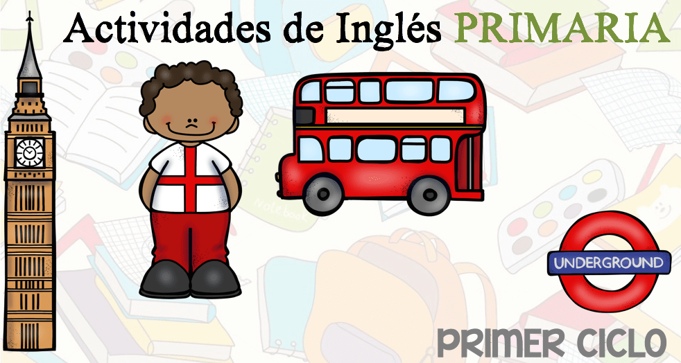 Primer Ciclo De Primaria Colección De Actividades Y Fichas De Inglés Orientacion Andujar