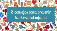 La obesidad infantil es uno de los grandes males de la población en la actualidad. Es uno de los temas relacionados con la alimentación que más preocupa a los padres […]