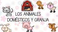 DESCARGA LAS FICHAS EN PDF APRENDEMOS LOS ANIMALES DOMÉSTICOS Y DE GRANJA VIDEO PARA APRENDERNOS LOS ANIMALES DOMÉSTICOS