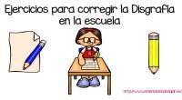 Ejercicios para corregir la Disgrafía en la escuela ¿Qué es disgrafía? La disgrafía es una condición que causa dificultad con la expresión escrita. El término viene de las palabras griegas […]