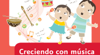 * La música ofrece una placentera y provechosa experiencia de aprendizaje y alimenta la imaginación y la creatividad de los niños y niñas.