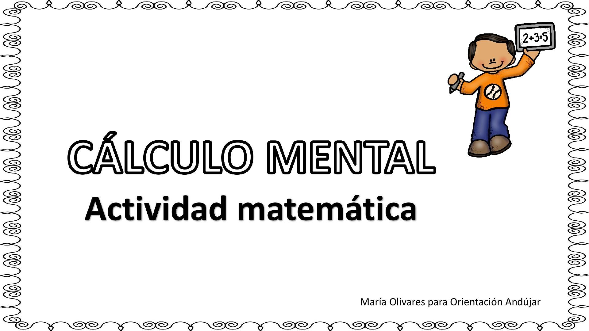 Calculo Mental Actividad Matematica Orientacion Andujar