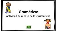 La actividad que os presentamos a continuación es un sencillo ejercicio de gramática para repasar los sustantivos, que consiste en escribir en la columna que corresponda una serie de palabras […]